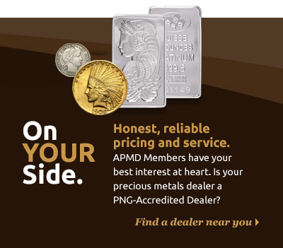 Accredited Precious Metals Dealers are on your side